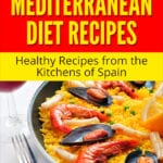 Spanish Mediterranean Diet Recipes