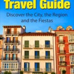 Pamplona Travel Guide Ebook